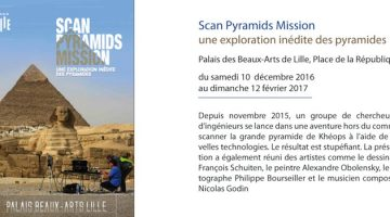 affiche de la présentation de la mission scan pyramids aux Palais des Beaux-Arts de Lille du 10 décembre 2016 au 12 février 2017