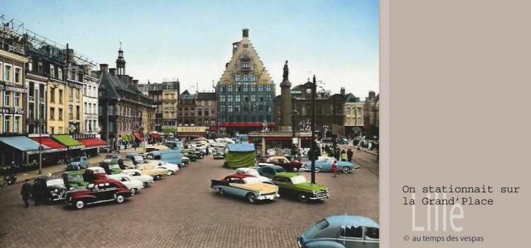 la place du Général de Gaulle à Lille avec des voitures des années 50