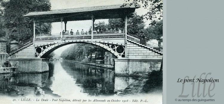 le pont Napoléon de Lille au temps des guinguettes