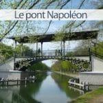 pont-napoleon-citadelle-nord-decouverte