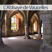 mini vue de l'abbaye de Vaucelles
