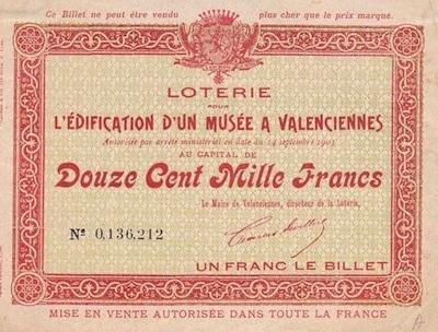 un des billets de loerie émis pour la construction du musée des Beaux-Arts de Valenciennespour la